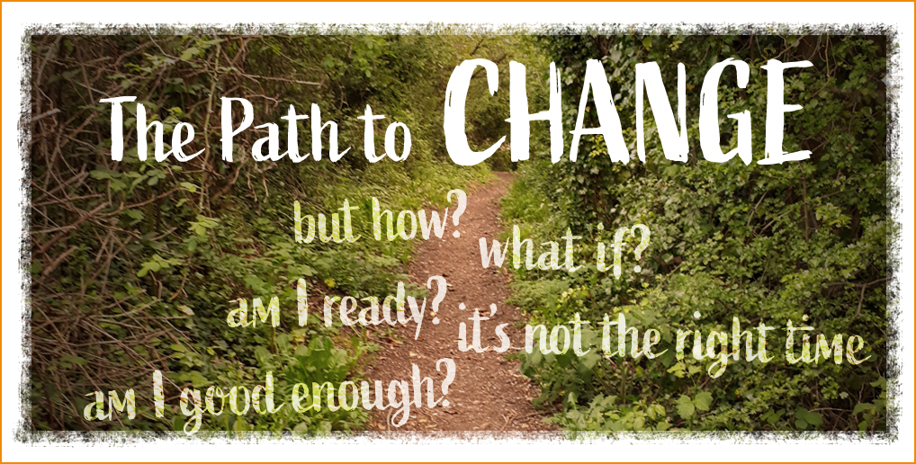 The Path to Change